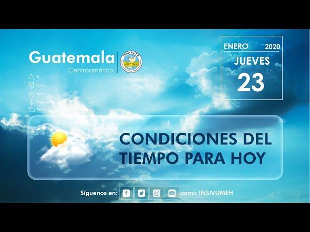 Condiciones del tiempo para hoy jueves 23 de enero de 2020