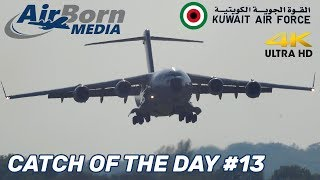 Catch Of The Day #13 Kuwait Air Force C17 Globemaster Ethiopian 777 A380 Hard Landing
