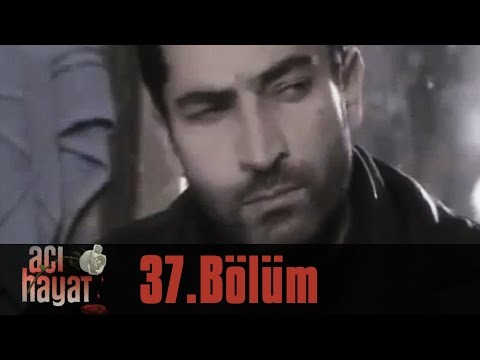 Acı Hayat 37.Bölüm Tek Part İzle (HD)