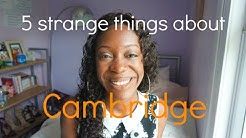 5 CRAZY THINGS ABOUT CAMBRIDGE UNIVERSITY! | imani shola