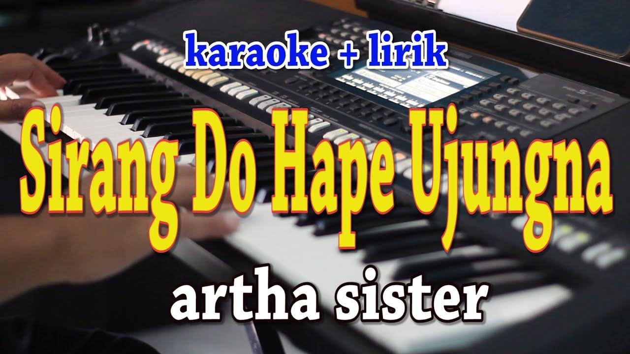 SIRANG DO HAPE UJUNG NA [KARAOKE] ARTHA SISTER