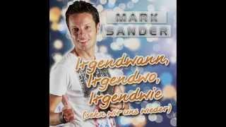 Mark Sander - Irgendwann, Irgendwo, Irgendwie