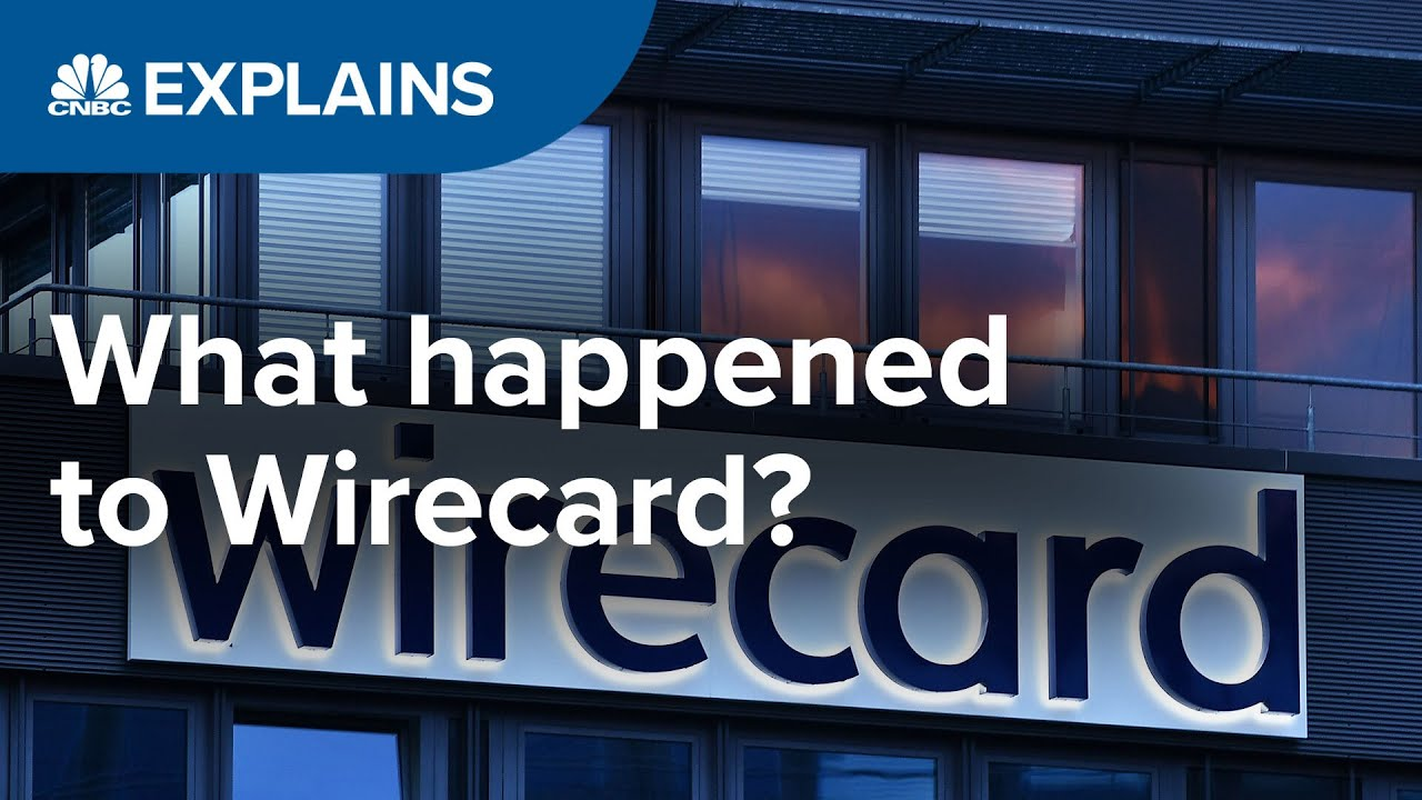 What happened to Wirecard? | CNBC Explains
