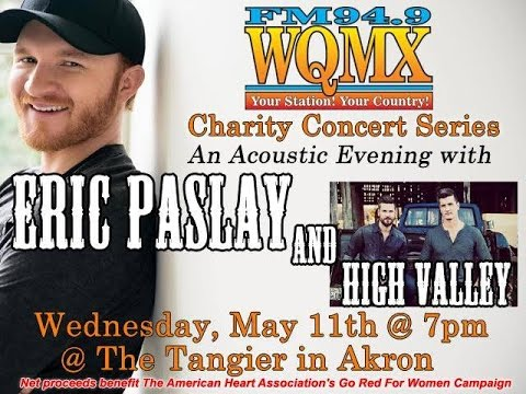 WQMX Charity Show: Eric Paslay and High Valley