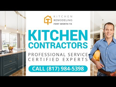 Kitchen Contractors Dallas TX | Call Us (817) 984-5398