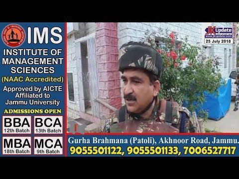 Jammu Kashmir News Round Up 25 July 2018