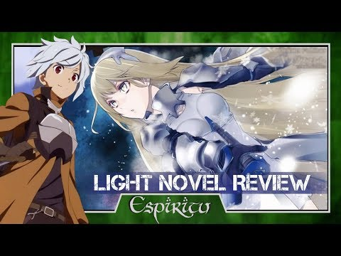 is-it-wrong-to-try-to-pick-up-girls-in-a-dungeon-volume-3-light-novel-review---danmachi-(season-1)
