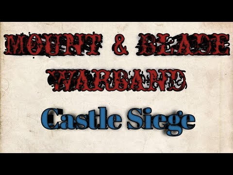 Mount & Blade Warband | Castle siege (offensive) | |