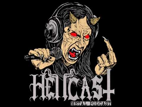 HELLCAST | Metal Podcast EPISODE #44 - It's An Evil Motha Fucka