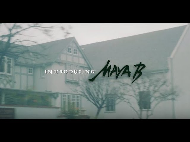 Introducing Maya B