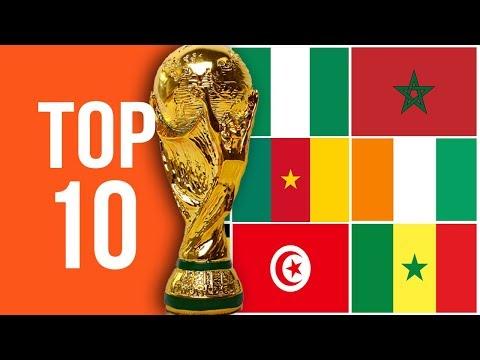 TOP 10 : Equipes Africaines Avec Le Plus De Qualifications En Coupe Du Monde