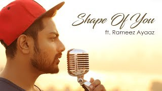 Baixar Shape Of You ft. Rameez Ayaaz | Shape Of You Ed Sheeran | Slow Cover Version/ Piano Cover Song