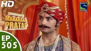 Bharat Ka Veer Putra Maharana Pratap - महाराणा प्रताप - Episode 505 - 14th October, 2015