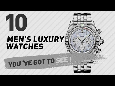 Men's Luxury Watches Collection // Top 10 Best Sellers 2017