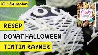 RESEP DONAT TINTIN RAYNER - Modifikasi Halloween Theme  #tintinraynergiveaway6