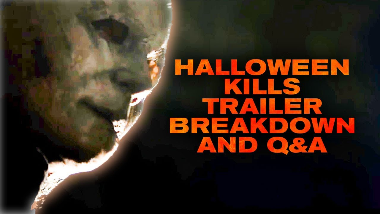 Halloween is a super thrilling night of the year and will be upon us before you know it. Halloween Kills (2021) Teaser Trailer Breakdown and Q&A - YouTube