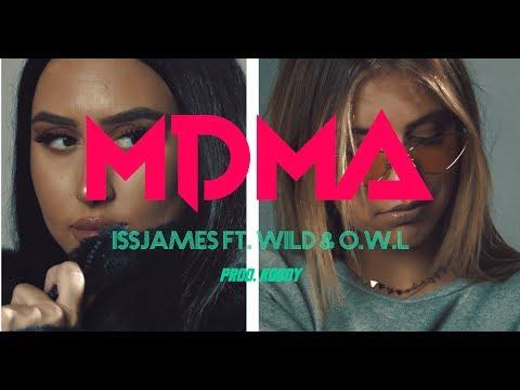 Issjames - MDMA ft. Wild, O.W.L