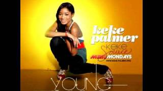 "Keke Palmer - ""Young Thang"" [FULL/HQ]"