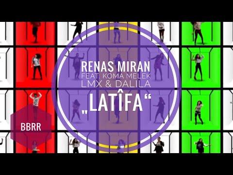 Renas Miran - Latifa
