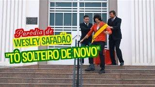 Paródia: Wesley Safadão - To Solteiro de Novo - DESCONFINADOS