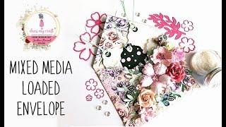 Mixed Media Loaded Envelope   DIY Envelope Making