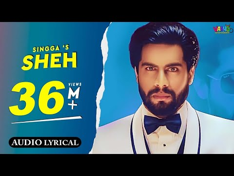 Sheh : Singga (Official Song) Ft. Ellde | Latest Punjabi Songs 2019 | Vaaho Entertainments