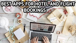 HOW TO BOOK CHEAP FLIGHT AND HOTEL WITH THESE APPS.