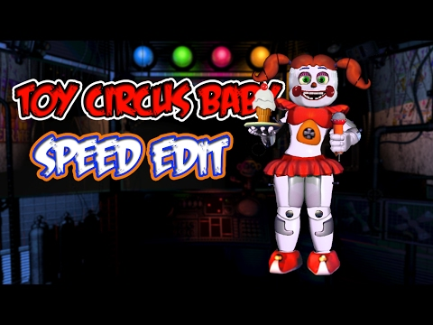TOY CIRCUS BABY SPEED EDIT