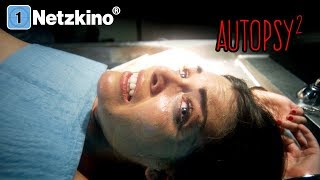 Autopsy II - Black Market Body Parts (Horror, Thriller, ganzer Film auf Deutsch, kompletter Film)