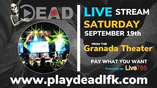 PlayDead Live @ The Granada Theater
