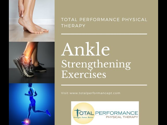 Ankle Strengthening Exercises