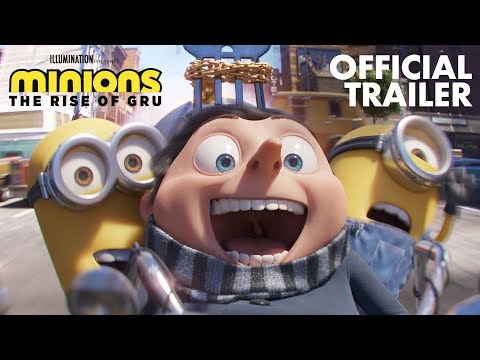 Minions: The Rise of Gru | Official Trailer | Illumination
