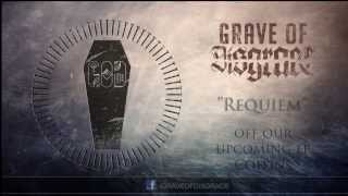 "Grave Of Disgrace - ""Requiem"""