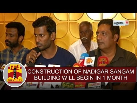 """Construction of Nadigar Sangam building will begin in One Month"" - Actor Vishal"