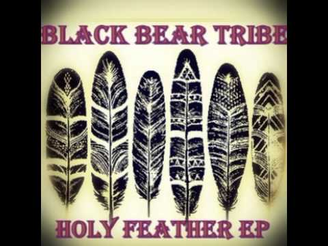 Black Bear Tribe - Black Arrow