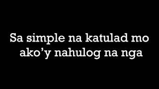 Simpleng Tulad Mo LYRICS - Daniel Padilla