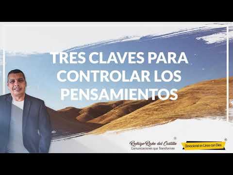 TRES CLAVES PARA CONTROLAR LOS PENSAMIENTOS/Vie/17/Abril/2020 📺 Nuestro devocional de hoy
