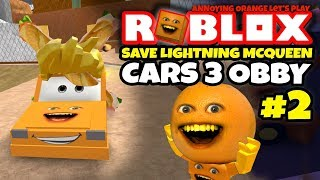 Roblox: SAVE LIGHTNING MCQUEEN #2 - Voitures 3 Obby! [Annoying Orange Plays]