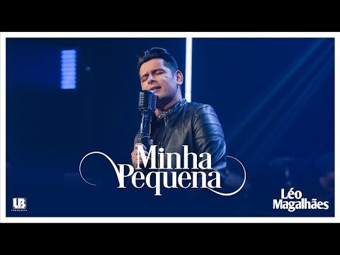 Léo Magalhães – MINHA PEQUENA