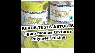 REVUE i-gum RESIN PRO faire des moules facile rapide mais pas que  TESTS  TUTO