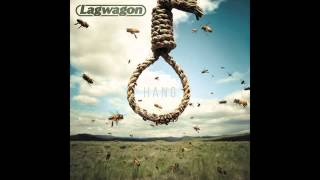Lagwagon - Burden of Proof / Reign (Official)