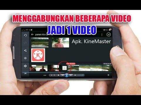 Cara Menggabungkan Beberapa Video Jadi 1 Video Tutorial Kinemaster Youtube