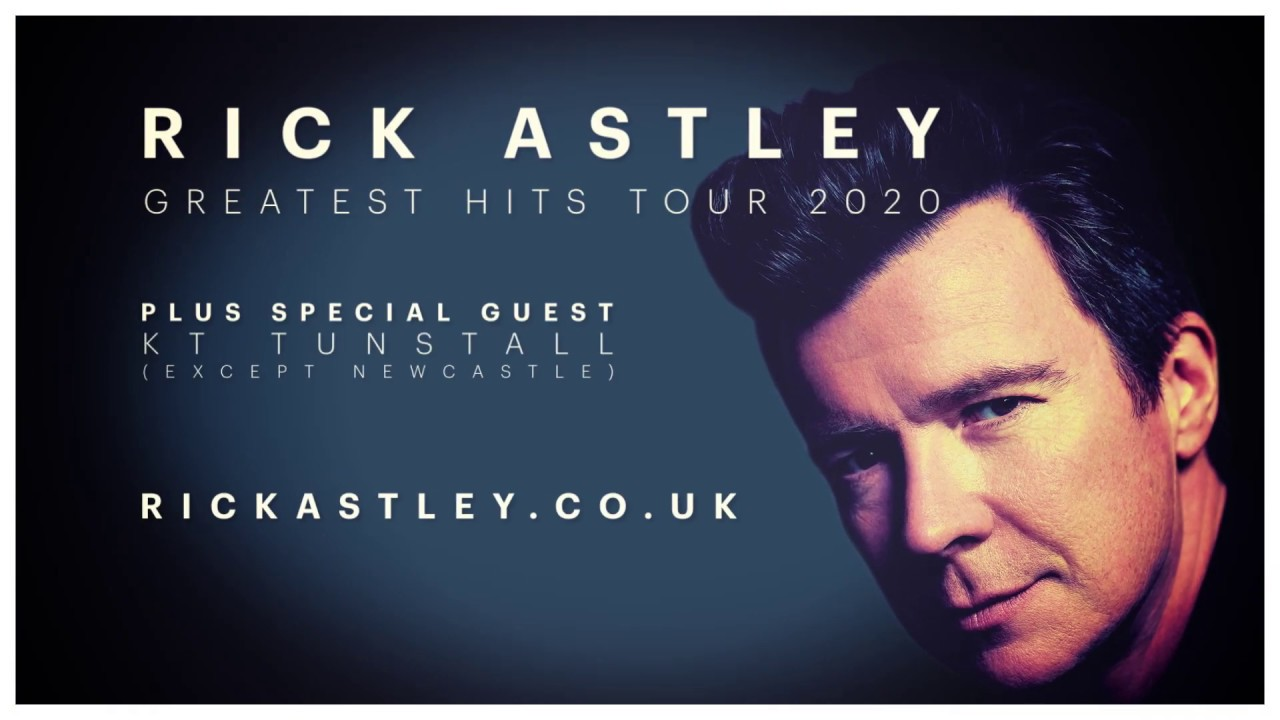 Rick Astley - Greatest Hits Tour 2020 (Trailer) - YouTube
