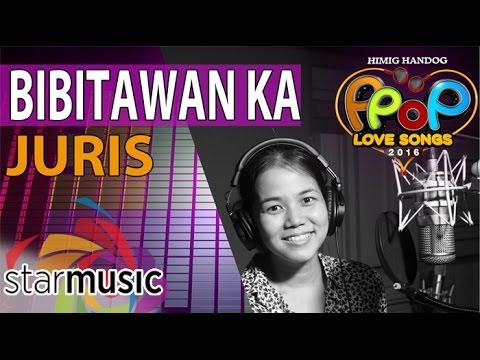 Juris - Bibitawan Ka (Official Recording Session with Lyrics)