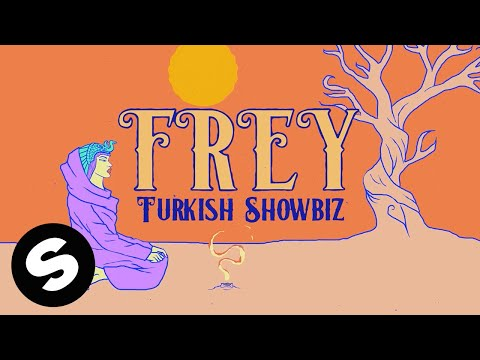 FREY – Turkish Showbiz mp3 letöltés