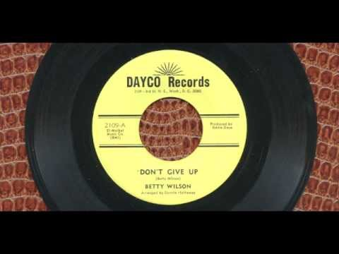 Betty Wilson - Don't Give Up