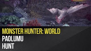 Monster Hunter: World - Paolumu Hunt