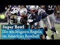 Der Super Bowl 2018: Die Grundregeln des American Football