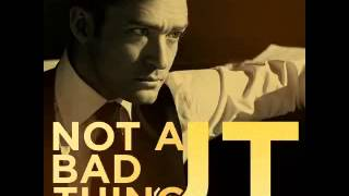 Justin Timberlake - Not A Bad Thing (Radio Edit)
