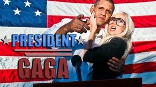 President Gaga by The Hillywood Show®